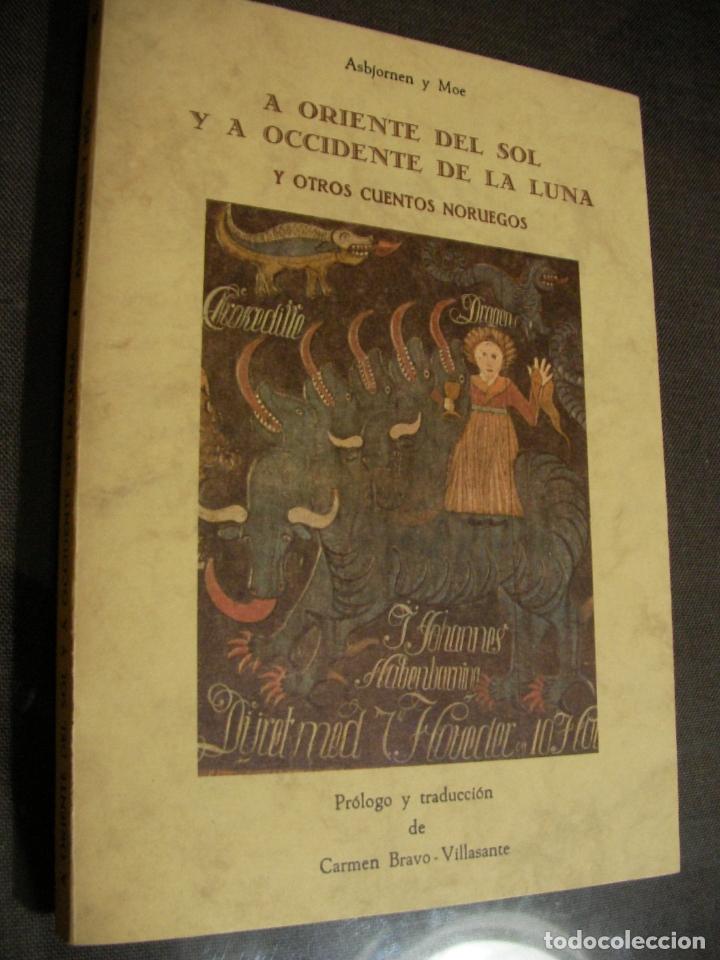 A ORIENTE DEL SOL Y A OCCIDENTE DE LA LUNA - CUENTOS NORUEGOS (Libros de Segunda Mano (posteriores a 1936) - Literatura - Narrativa - Otros)