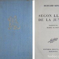 Libros de segunda mano: KIPLING, RUDYARD. SEGON LLIBRE DE LA JUNGLA. 1952.. Lote 180330673