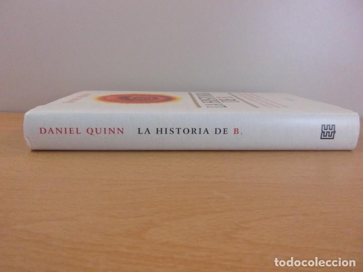 Libros de segunda mano: LA HISTORIA DE B. / DANIEL QUINN / 1ª EDICIÓN 1997. EMECÉ. - Foto 3 - 180333780