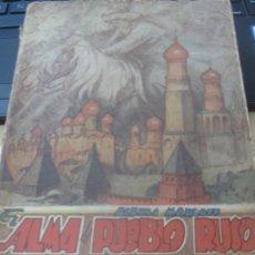 Libros de segunda mano: EL ALMA DEL PUEBLO RUSO Y SU EVOLUCION HISTORICA ALEXIS MARCOFF AÑO 1945. Lote 180388485