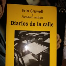 Libros de segunda mano: ERIK GRUWELL, DIARIOS DE LA CALLE. ELIPSIS 2007. Lote 199776335
