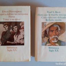 Libros de segunda mano: BIBLIOTECA SIGLO XX ( PEARL S. BUCK Y ERNEST HEMINGWAY. Lote 180433507