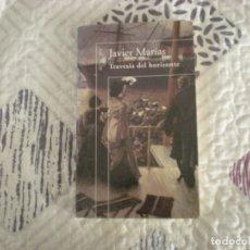 Libros de segunda mano: TRAVESÍA DEL HORIZONTE;JAVIER MARÍAS;AGULAR 1999. Lote 180454470