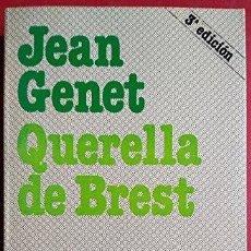Libros de segunda mano: QUERELLA DE BREST. JEAN GENET. Lote 180476487