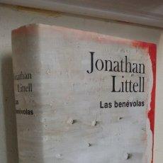 Libros de segunda mano: LAS BENÉVOLAS JONATHAN LITTELL. Lote 180487053