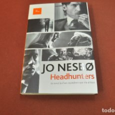 Libros de segunda mano: HEADHUNTERS - JO NESBO - NOF. Lote 180488392