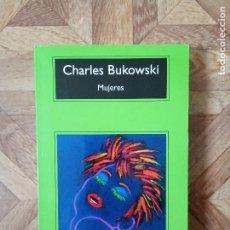 Libros de segunda mano: CHARLES BUKOWSKI - MUJERES. Lote 180844633
