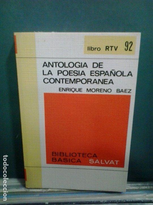 LMV - ANTOLOGÍA DE LA POESIA ESPAÑOLA CONTEMPORANEA. ENRIQUE MORENO BAEZ (Libros de Segunda Mano (posteriores a 1936) - Literatura - Narrativa - Otros)