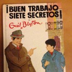 Libros de segunda mano: Nº 6 COLECCIÓN SIETE SECRETOS - ¡ BUEN TRABAJO SIETE SECRETOS ! - ENID BLYTON - ED. JUVENTUD . Lote 180902561