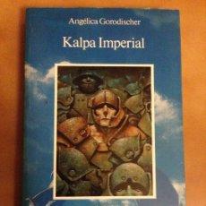 Libros de segunda mano: NOVELA KALPA IMPERIAL - ANGELICA GORODISCHER - ALCOR CIENCIA FICCION. Lote 180902656