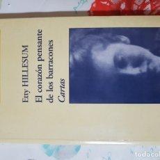 Libros de segunda mano: EL CORAZÓN PENSANTE DE LOS BARRACONES POR ETTY HILLESUM. EXILIOS Y HETERODOXIAS. MEMORIA ROTA. Lote 180905823