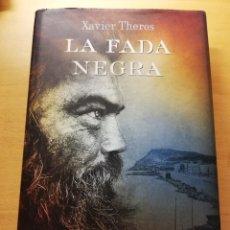 Libros de segunda mano: LA FADA NEGRA (XAVIER THEROS) PREMI JOSEP PLA 2017. Lote 180981641