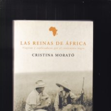 Libros de segunda mano: LAS REINAS DE ÁFRICA - CRISTINA MORATÓ - PLAZA & JANÉS 2003. Lote 181032340