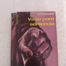 Libros de segunda mano: VISTO PARA SENTENCIA. EL DERECHO Y LA LEY EN EL LABERINTO DEL CRIMEN. J F CASSWELL. LIBRO. Lote 181126232