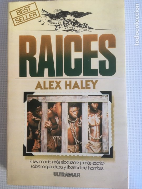 RAICES-ALEX HALEY-EDITORIAL ULTRAMAR (Libros de Segunda Mano (posteriores a 1936) - Literatura - Narrativa - Otros)