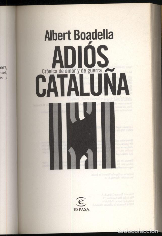 Libros de segunda mano: ADIOS CATALUÑA .- Albert BOADELLA. - Foto 2 - 181474962