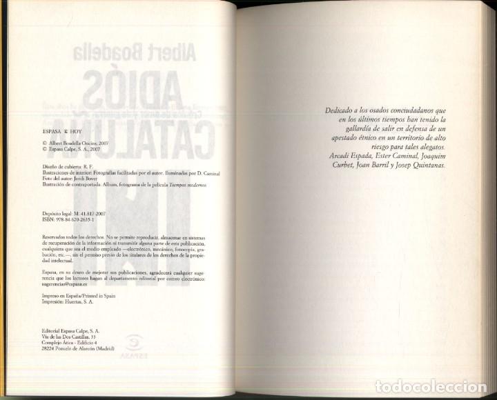 Libros de segunda mano: ADIOS CATALUÑA .- Albert BOADELLA. - Foto 3 - 181474962
