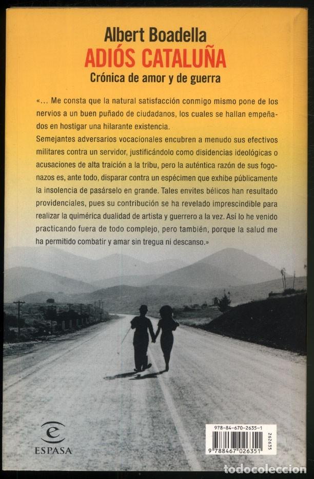 Libros de segunda mano: ADIOS CATALUÑA .- Albert BOADELLA. - Foto 7 - 181474962