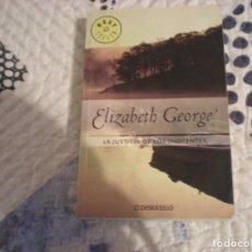 Libros de segunda mano: LA JUSTICIA DE LOS INOCENTES;ELIZABETH GEORGE,DEBOLSILLO 2003. Lote 181497740