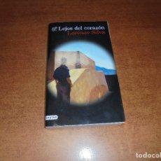Libros de segunda mano: LEJOS DEL CORAZÓN (LORENZO SILVA) . Lote 181534528