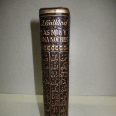 Libros de segunda mano: LAS MIL Y UNA NOCHES. GALLAND, A. 1963.. Lote 181746536