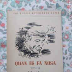 Libros de segunda mano: POUS I PAGÈS QUAN ES FA NOSA EDICIÓ 1948. Lote 181769888