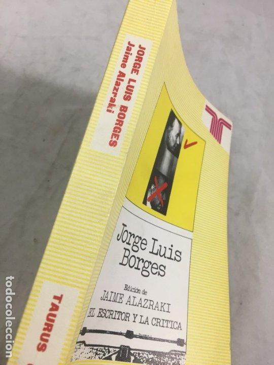 Libros de segunda mano: JORGE LUIS BORGES.- Jaime Alazraki. - Bioy Casares, Sábato y otros.- Edic. Taurus, 1976 - Foto 2 - 181959687