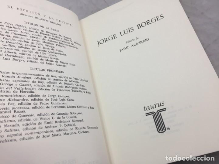 Libros de segunda mano: JORGE LUIS BORGES.- Jaime Alazraki. - Bioy Casares, Sábato y otros.- Edic. Taurus, 1976 - Foto 3 - 181959687