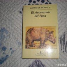 Libros de segunda mano: EL RINOCERONTE DEL PAPA;LAWRENCE NORFOLK;ANAGRAMA 1998. Lote 182037688