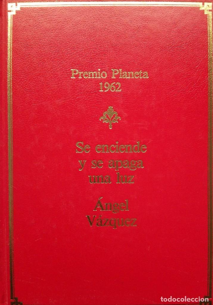 ÁNGEL VÁZQUEZ: SE ENCIENDE Y APAGA UNA LUZ (Libros de Segunda Mano (posteriores a 1936) - Literatura - Narrativa - Otros)