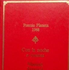Libros de segunda mano: MANUEL FERRAND: CON LA NOCHE A CUESTAS. Lote 182071317
