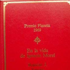 Libros de segunda mano: RAMÓN J. SENDER: EN LA VIDA DE IGNACIO MOREL. Lote 182071360