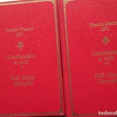 Libros de segunda mano: JOSE Mª GIRONELLA: CONDENADOS A VIVIR. TOMOS I Y II. Lote 182071512