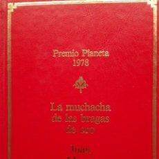 Libros de segunda mano: JUAN MARSÉ: LA MUCHACHA DE LAS BRAGAS DE ORO. Lote 182071771