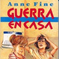 Libros de segunda mano: == ED68 - GUERRA EN CASA - ANNE FINE. Lote 182238141