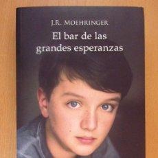 Libros de segunda mano: EL BAR DE LAS GRANDES ESPERANZAS / J.R. MOEHRINGER / 1ª EDICIÓN 2015. DUOMO NEFELIBATA. Lote 182413026