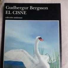 Libros de segunda mano: LIBRO NÚM.307 EL CISNE DE GUDBERGUR BERGSSON. Lote 182436071