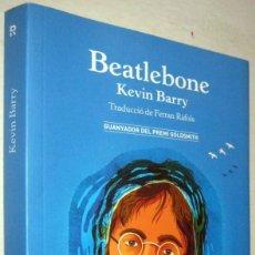 Libros de segunda mano: BEATLEBONE - KEVIN BARRY - EN CATALAN. Lote 182485190