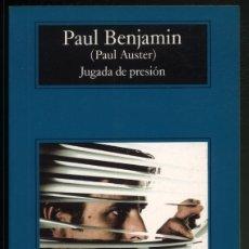 Libros de segunda mano: JUGADA DE PRESIÓN - PAUL BENJAMIN ( PAUL AUSTER). Lote 182498321