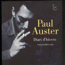 Libros de segunda mano: DIARI D'HIVERN .- PAUL AUSTER .- EDICIONS 62. Lote 182577503