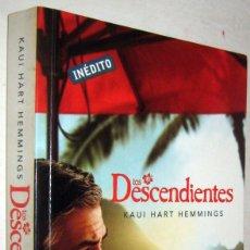 Libros de segunda mano: LOS DESCENDIENTES - KAUI HART HEMMINGS. Lote 182613161