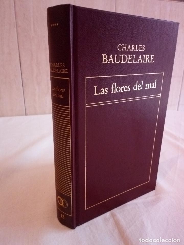 127-LAS FLORES DEL MAL, CHARLES BAUDELAIRE, 1982 (Libros de Segunda Mano (posteriores a 1936) - Literatura - Narrativa - Otros)