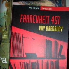 Libros de segunda mano: FAHRENHEIT 451, RAY BRADBURY, ED. DEBOLSILLO. Lote 182664627