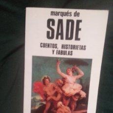 Libros de segunda mano: CUENTOS, HISTORIETAS Y FABULAS - MARQUES DE SADE. Lote 182703542