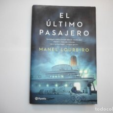 Libros de segunda mano: MANUEL LOUREIRO EL ÚLTIMO PASAJERO Y96936 . Lote 182848400
