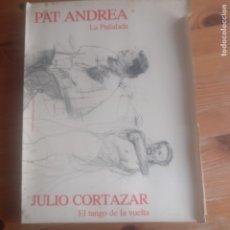 Libros de segunda mano: JULIO CORTÁZAR: EL TANGO DE VUELTA. PAT ANDREA: LA PUÑALADA. ED. ELISABETH FRANCK. 1984. Lote 182850038
