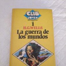 Libros de segunda mano: LA GUERRA DE LOS MUNDOS. H G WELLS. LIBRO. Lote 182869823