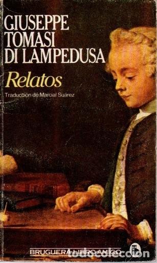 GIUSEPPE TOMASI DI LAMPEDUSA. RELATOS. ED. BRUGUERA (Libros de Segunda Mano (posteriores a 1936) - Literatura - Narrativa - Otros)