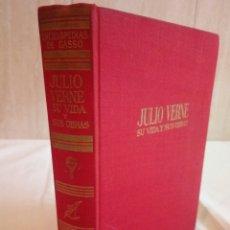 Libros de segunda mano: 141-JULIO VERNE, SU VIDA Y SUS OBRAS, 1966. Lote 182974560