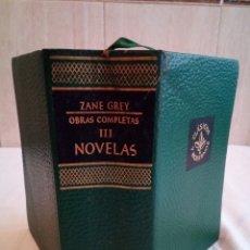 Libros de segunda mano: 157-ZANE GREY, OBRAS COMPLETAS III , NOVELAS, 1959. Lote 183037398